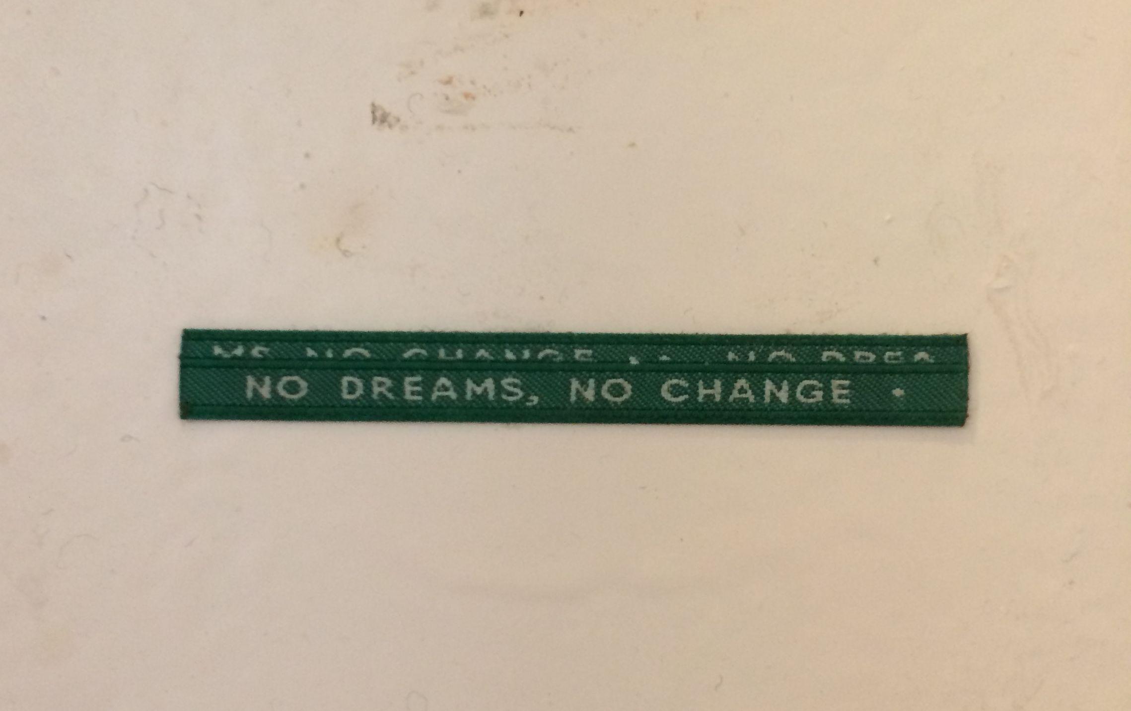 Sin sueños, nada cambia.